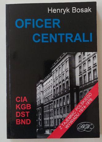 Henryk Bosak - Oficer Centrali