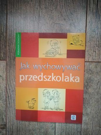 """Książka """"Jak wychowywać przedszkolaka"""" - Anna Jankowska"""