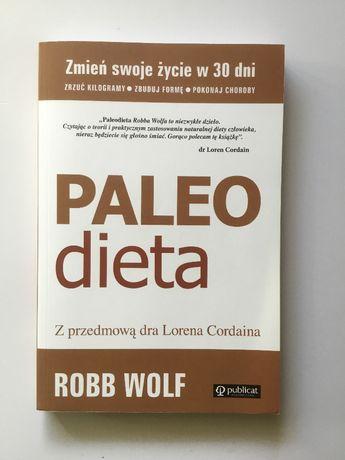 Paleo Dieta Zrzuć kilogramy, zbuduj formę, pokonaj choroby | Robb Wol