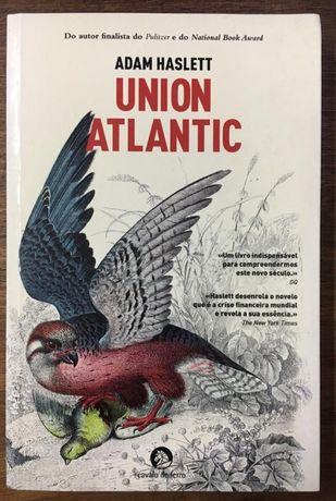 union atlantic, adam haslett, cavalo de ferro