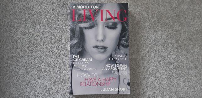 Julian Short - A model for living; książka PO ANGIELSKU angielski