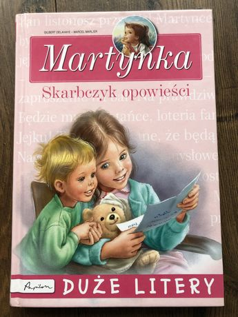 Martynka Skarbczyk opowieści DUŻE LITERY