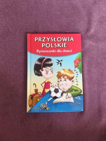 Przysłowia polskiego -  rymowanki dla dzieci