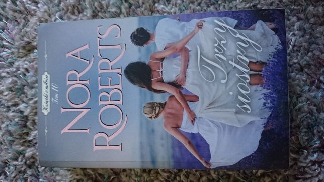 Nora Roberts, Trzy siostry