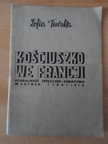 Kościuszko we Francji - Zofia Turska (1946)