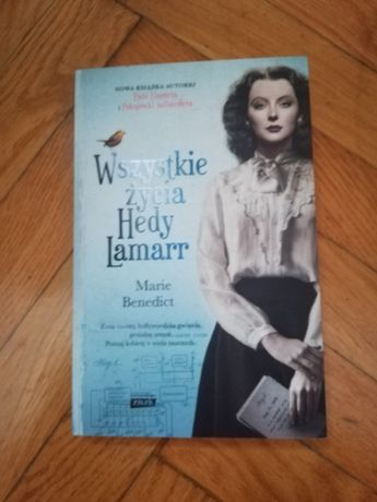 Wszystkie życia Hedy Lamarr Marie Benedict