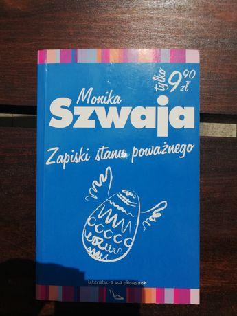 Monika Szwaja, Zapiski stanu poważnego