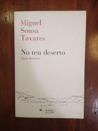Miguel Sousa Tavares - No teu deserto