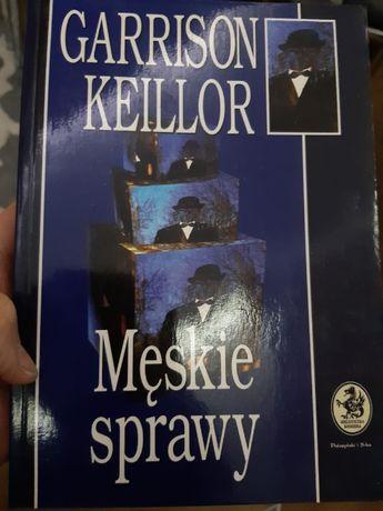 """""""Męskie sprawy"""" Garrison Keillor"""