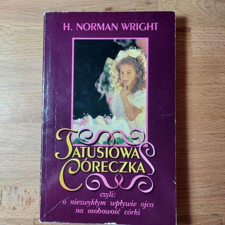 """Tatusiowa córeczka"" H. Norman Wright"