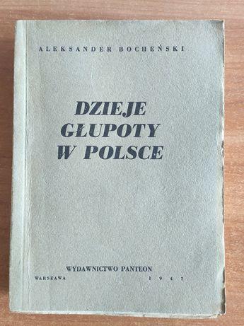 Dzieje głupoty w Polsce A.Bocheński 1947