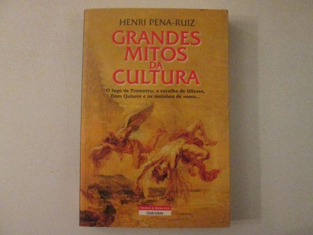 Grandes Mitos da cultura- Henri Pena-Ruiz