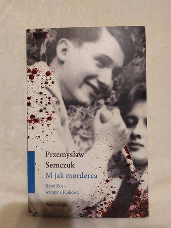 """"""" M jak morderca"""" - Przemysław Semczuk"""