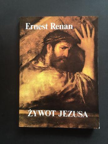 Ernest Renan - żywot Jezusa