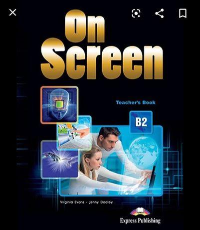 on screen  b2  teacher's book електронна Ответы