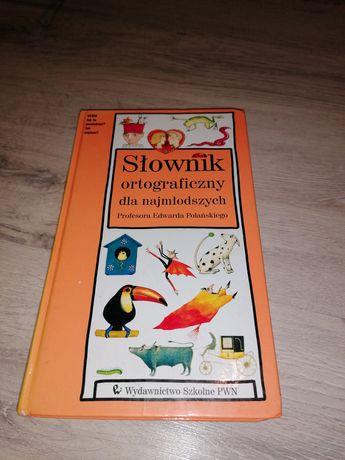 Słownik ortograficzny dla najmłodszych prof. Edward Polański
