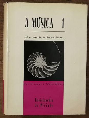 a música 1, roland-manuel, enciclopédia da plêide