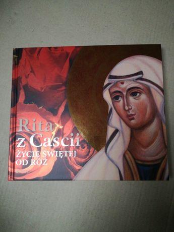 Święta Rita z Cascii.Życie świętej od róż.