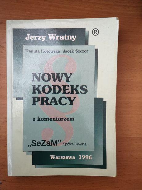 Nowy Kodeks Pracy z komentarzem - Jerzy Wratny