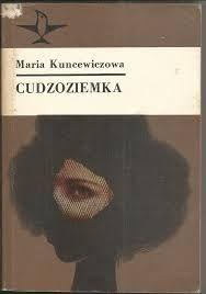 ,, Cudzoziemka'' : M. Kuncewiczowa