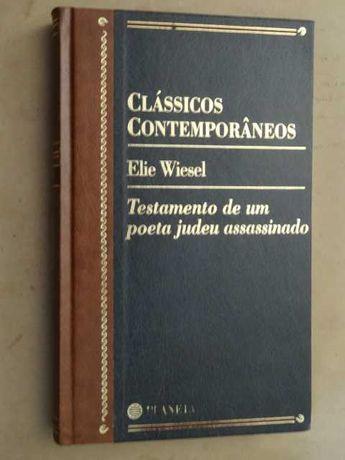 Testamento de Um Poeta Judeu Assassinado de Elie Wiesel