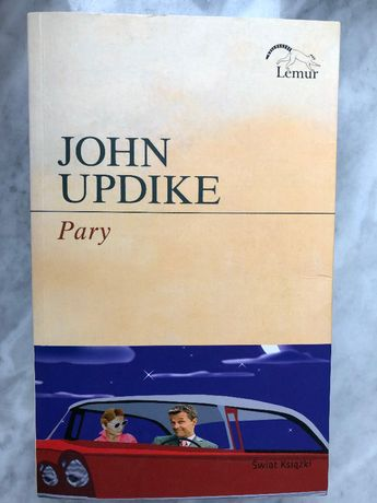 """""""Pary"""" - John Updike"""