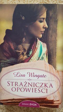 """Książka """"Strażniczka  Opowieści"""" Lisa Wingate."""