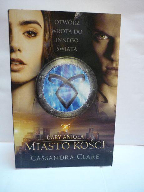Dary Anioła Miasto Kości , Cassandra Clare.