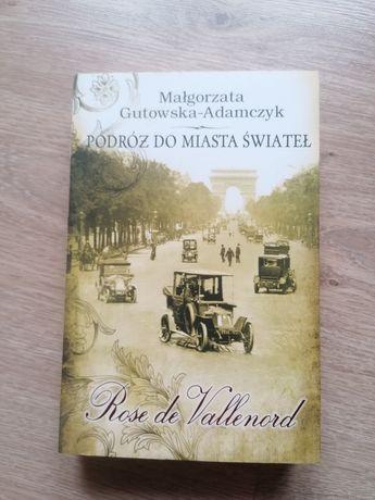 Podróż do miasta świateł Małgorzata Gutowska Adamczyk Nowa!