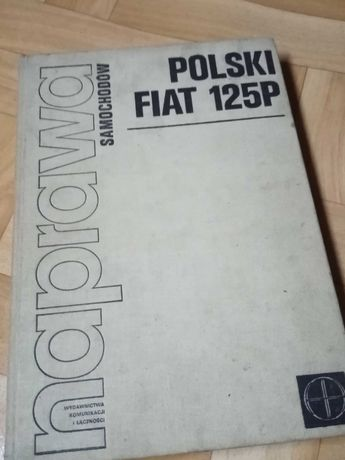 Książka Naprawa samochodów Fiat Polski 125P