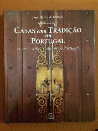 Jorge Pereira de Sampaio - Casas com Tradição em Portugal