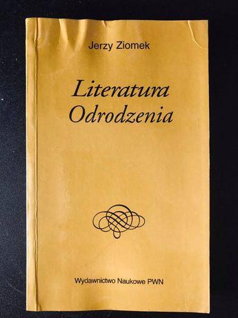 """""""Literatura Odrodzenia"""" Jerzy Ziomek"""