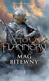 Mag bitewny. Księga 1 Autor: Peter A. Flannery