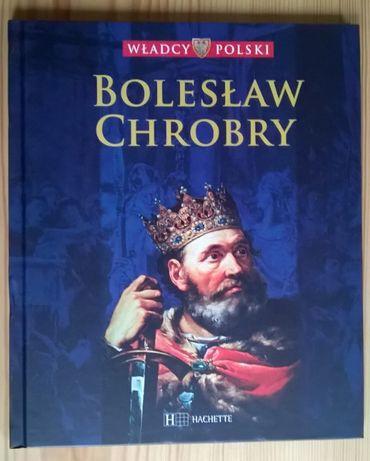Władcy Polski - Bolesław Chrobry