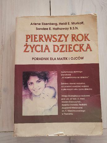Pierwszy rok z życia dziecka, Eisenberg, Murkoff