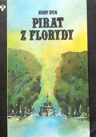 Pirat z Florydy - Henry Oyen