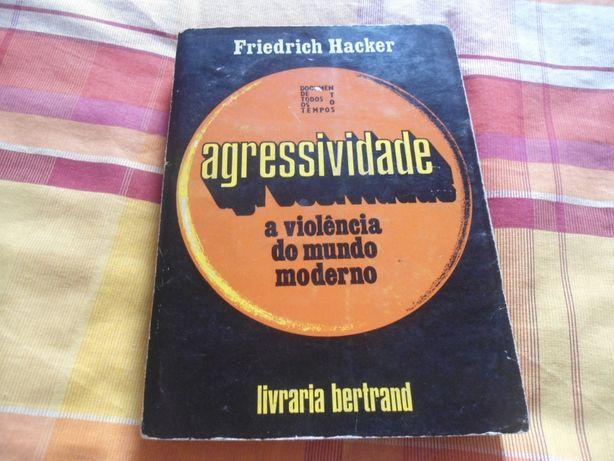Agressividade por Friedrich Hacker (1973)