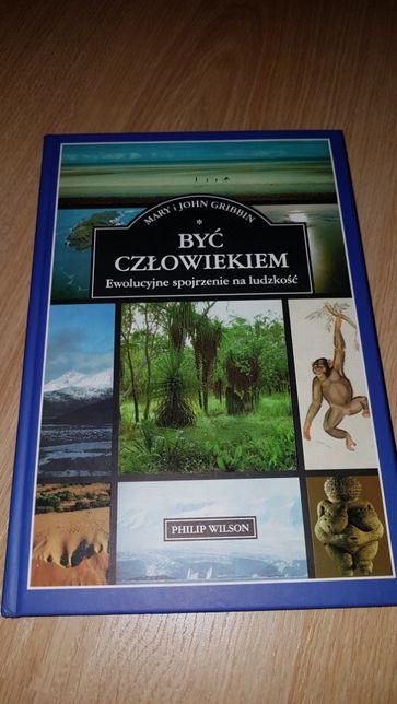 Być Człowiekiem Ewolucyjne spojrzenie na ludzkość Gribbin