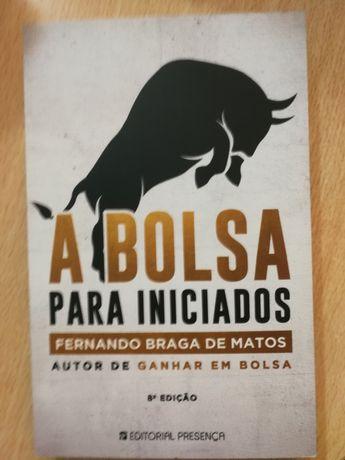 A bolsa para iniciados de Fernando Braga Matos livro