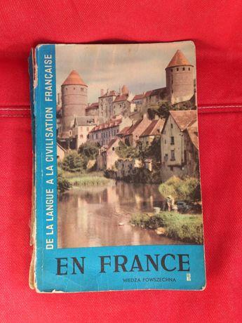 """""""De la langue a la civilisation francaise - En France"""""""