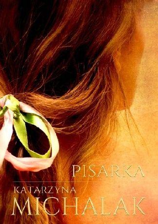 Pisarka - Katarzyna Michalak