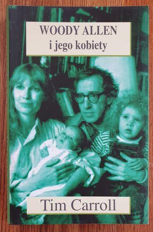 """Tim Carroll """"Woody Allen i jego kobiety"""""""