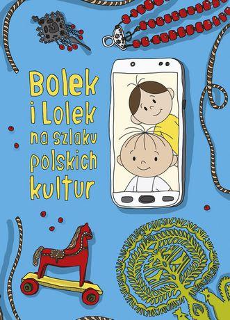 Bolek i Lolek na szlaku polskich kultur 64 strony