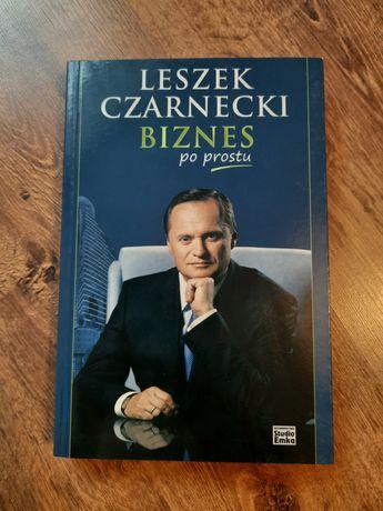 Biznes po prostu Leszek Czarnecki