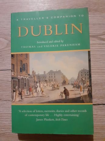 """A Traveller's Companion to Dublin"" , Thomas & Valerie Pakenham,"