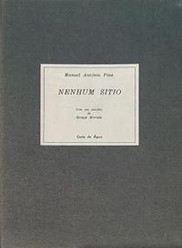 Pina (Manuel António) - Nenhum sítio 1.ª edição