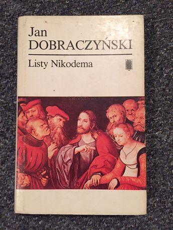 """Jan Dobraczyński """"Listy Nikodema"""""""