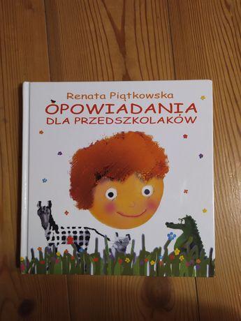 Opowiadania dla przedszkolaków, Renata Piątkowska