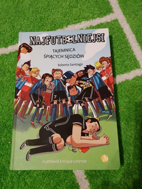 Książka dla chłopca piłkarza Najfutbolniejsi