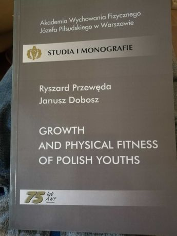 Growth and psyhical fitness of polish youths - Przewęda, Dobosz